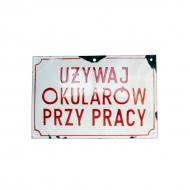 tablica_emaliowana_prl_uzywaj_okularow_przy_pracy_homemanifesto.pl